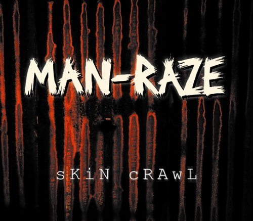 photo-album-Man-Raze-Skin-Crawl-2005