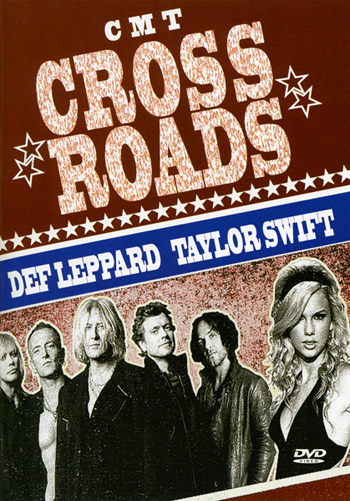 Видео концерт Def Leppard and Taylor Swift - CMT Crossroads DVD (2008) Скачать или Смотреть Онлайн  (Download video Def Leppard and Taylor Swift - CMT Crossroads DVD 2008)